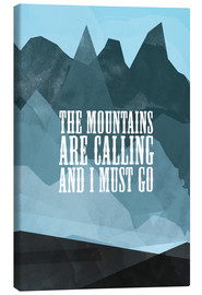 Lienzo  The mountains are calling - RNDMS