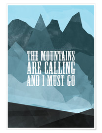 Póster  The mountains are calling - RNDMS