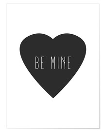 Póster Be Mine - ser mio