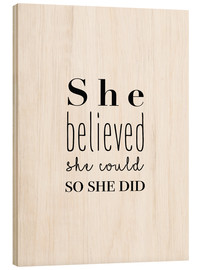 Cuadro de madera  She believed (inglés) - Finlay and Noa