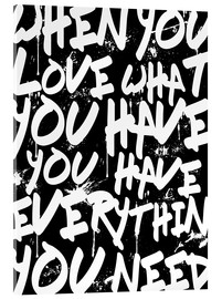 Metacrilato  TEXTART - When you love what you have you have everything you need - Typo - HDMI2K
