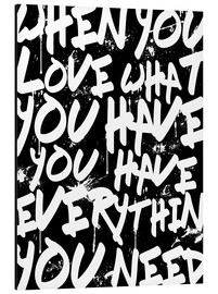 Cuadro de aluminio  TEXTART - When you love what you have you have everything you need - Typo - HDMI2K