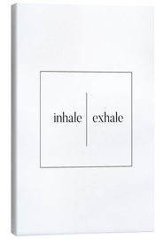 Lienzo  INHALE | EXHALE - Stephanie Wünsche
