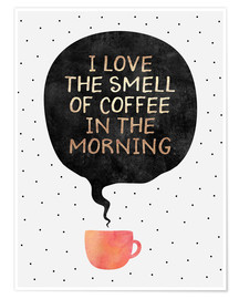 Póster  I love the smell of coffee in the morning - Elisabeth Fredriksson