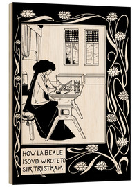 Cuadro de madera  How La Beale Isoud Wrote to Sir Tristram - Aubrey Vincent Beardsley
