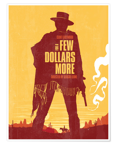 Póster For a few dollars more, Película del oeste