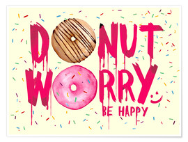 Póster  Donut worry be happy sweet art - Nory Glory Prints