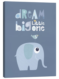 Lienzo  Dream big little one - Jaysanstudio