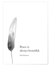 Póster Walt Whitman, Peace is always beautiful