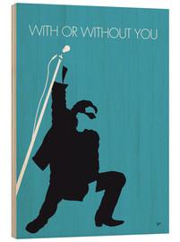 Cuadro de madera  U2, With or without you - chungkong