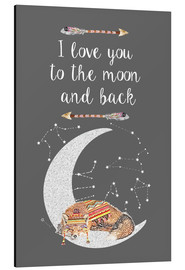 Aluminio-Dibond  I love you to the moon and back - GreenNest