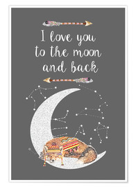 Póster  I love you to the moon and back - GreenNest