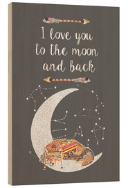 Madera  I love you to the moon and back - GreenNest