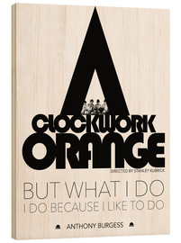 Cuadro de madera  Clockwork orange - Stanley Kubrick - dear dear