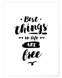 Póster Best things in life are free
