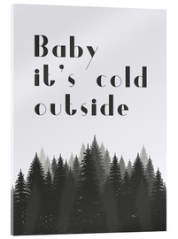 Cuadro de metacrilato  Baby it's cold outside - Finlay and Noa