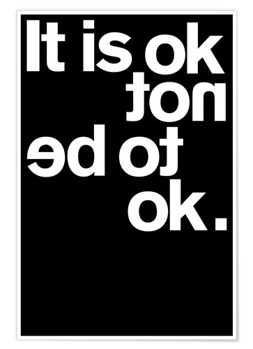 Póster It is ok not to be ok.