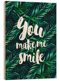 Cuadro de madera  You make me smile - dear dear