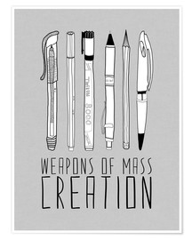 Póster Weapons Of Mass Creation - Grey