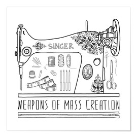 Póster Weapons Of Mass Creation - Sewing