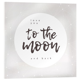 Cuadro de metacrilato  To the moon and back - Typobox