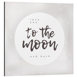 Aluminio-Dibond  to the moon and back - Typobox