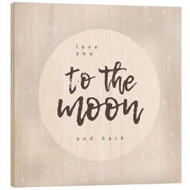 Cuadro de madera  To the moon and back - Typobox