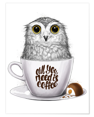 Póster Owl you need is coffee