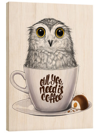 Cuadro de madera  Owl you need is coffee - Nikita Korenkov