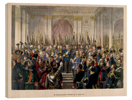 Cuadro de madera  The Proclamation of Wilhelm as Kaiser of the new German Reich - German School