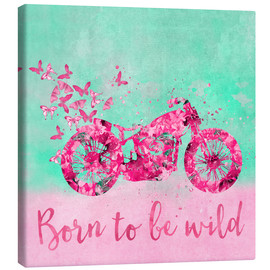Lienzo  Born to be wild - Andrea Haase