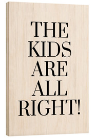 Cuadro de madera  The kids are all right! - Ohkimiko
