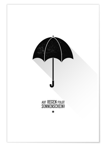 Póster Umbrella - The sun will always shine after the rain.