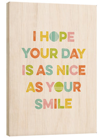 Cuadro de madera  As nice as your smile - Typobox