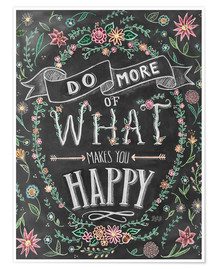 Póster 30014 Do More Of What Makes You Happy