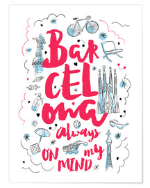 Póster  Barcelona always on my mind - Nory Glory Prints