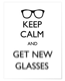 Póster  Keep Calm And Get New Glasses - Mod Pop Deco