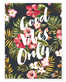 Póster good vibes only