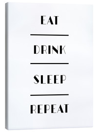 Lienzo  Eat Drink Sleep Repeat - Mod Pop Deco