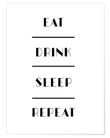 Póster Eat Drink Sleep Repeat