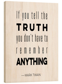 Cuadro de madera  Truth is Anything - Mod Pop Deco