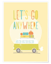 Póster  Let's go anywhere - Typobox