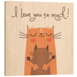 Cuadro de madera  I love you so much - Kidz Collection