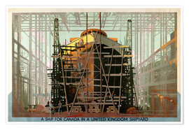Póster A Ship for Canada in a United Kingdom Shipyard