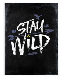Póster Stay Wild