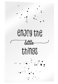 Metacrilato  Enjoy the little things - Melanie Viola