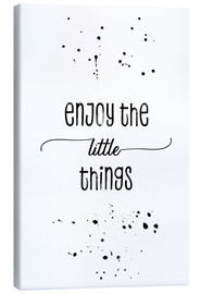 Lienzo  Enjoy the little things - Melanie Viola
