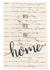 Póster TEXT ART You are my home
