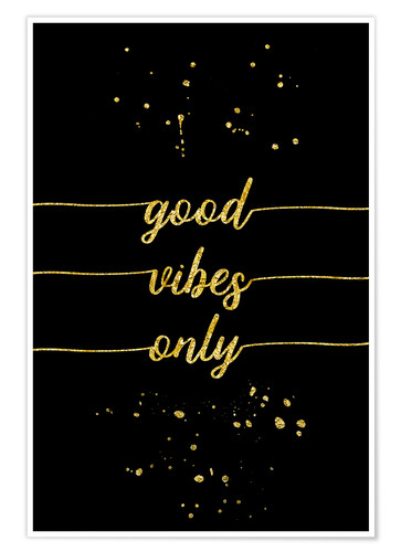 Póster TEXT ART GOLD Good vibes only