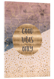 Metacrilato  GRAPHIC ART Good vibes only - Melanie Viola